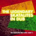 Legendary Skatalites in Dub CD