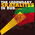 Legendary Skatalites in Dub LP