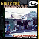 Niney- Sledgehammer Dub